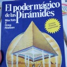Libros de segunda mano: EL PODER MÁGICO DE LAS PIRAMIDES. Lote 173868003