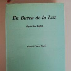 Libros de segunda mano: EN BUSCA DE LA LUZ MAHARAJ CHARAN SINGH. Lote 173879697