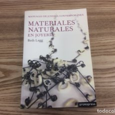 Libros de segunda mano: MATERIALES NATURALES EN JOYERÍA. Lote 173882447