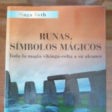 Libros de segunda mano: RUNAS, SÍMBOLOS MÁGICOS. MAGIA VIKINGA CELTA. MAGA BETH. CLUB AUTORES.. Lote 173908122
