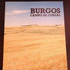 Libros de segunda mano: BURGOS. CAMPO DE CEREAL. - DE LA CRUZ, FRAY VALENTIN.. Lote 173691257