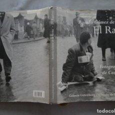 Libros de segunda mano: RAMON GÓMEZ DE LA SERNA: EL RASTRO FOTOGRAFIAS CARLOS SAURA. Lote 173932073