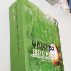 Libros de segunda mano: LA PELOTA VASCA LA PIEL CONTRA LA PIEDRA JULIO MEDEN, AGUILAR PRIMERA EDICIÓN, 2003+ 7 HORAS+ LA PEL. Lote 173934408