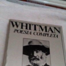 Libros de segunda mano: RW_LIBRO/WHITMAN/POESIA COMPLETA//EDICION BILINGUE /TOMO I/14X19CM TIENE 269PAGINAS. Lote 173943302