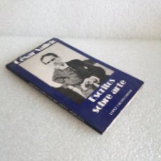 Libros de segunda mano: CESAR VALLEJO ESCRITOS SOBRE ARTE, RARO E INTERESANTE. Lote 173960362