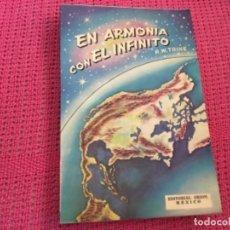 Libros de segunda mano: LIBRO EN ARMONIA CON EL INFINITO R.W.TRINE. Lote 173963373