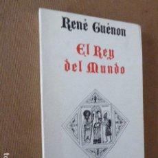 Libros de segunda mano: EL REY DEL MUNDO. RENÉ GUÉNON. ED. LUIS CÁRCAMO, 1987. 118 PP. Lote 173963788