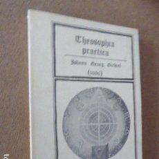 Libros de segunda mano: THEOSOPHIA PRACTICA. JOHANN GEORG GITCHEL. ED. 7 1/2. BIBLIOTECA ESOTERICA, 1980. 1ª ED. 220 PP. Lote 173964268