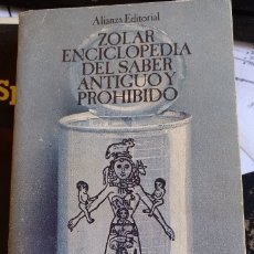 Libros de segunda mano: ZOLAR: ENCICLOPEDIA DEL SABER ANTIGUO Y PROHIBIDO.. Lote 173748568