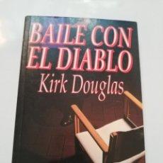 Libros de segunda mano: BAILE CON EL DIABLO.- KIRK DOUGLAS. Lote 173990687
