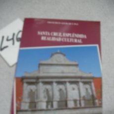 Libros de segunda mano: SANTA CRUZ DE TENERIFE, ESPLENDIDA REALIDAD CULTURAL . Lote 173993559