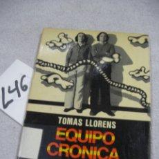 Libros de segunda mano: EQUIPO CRONICA - TOMAS LLORENS. Lote 173993965