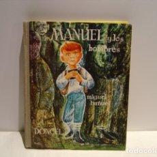 Libros de segunda mano: MANUEL Y LOS HOMBRES - MIGUEL BUÑUEL- LA BALLENA ALEGRE DONCEL 1ª EDICION 1961. Lote 173998698