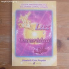 Libri di seconda mano: LUZ Y OSCURIDAD ELIZABETH CLARE PROPHET PUBLICADO POR DOWNTOWN BOOK CENTER (2010) 93PP. Lote 174002550