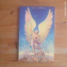 Libri di seconda mano: DESTELLOS DE SABIDURÍA DE LOS ARCÁNGELES ELIZABETH CLARE PROPHET, PORCIA. 2000 112PP. Lote 174005470