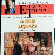 Libros de segunda mano: LA BIBLIA ALQUIMICA. - ALVAREZ LOPEZ, JOSE.. Lote 173722978