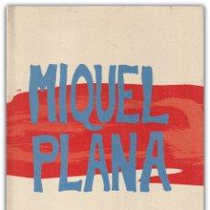 Libros de segunda mano: 1992 - MIQUEL PLANA. TRAJECTÒRIA GRÀFICA (1966-1992) - ILUSTRADO - ARTE - CATALUÑA - OLOT. Lote 174031584