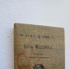 Libros de segunda mano: LIBRO GUÍA DE LA MASONERÍA 1913 MASÓN MASONES. Lote 174034040
