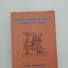 Libros de segunda mano: PREMIO DE NOVELA CORTA GABRIEL SIJÉ EN 1978 LAS MADRES Y CRONICAS DEL TIEMPO DE LA MONDA. Lote 174064912