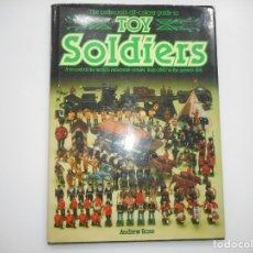 Libros de segunda mano: ANDREW ROSE TOY SOLDIERS(INGLÉS) Y95638 . Lote 174072713