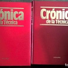 Libros de segunda mano: CRONICA DE LA TECNICA. 2 TOMOS. PLAZA JANES 1993. . Lote 174171504