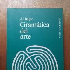 Libros de segunda mano: GRAMATICA DEL ARTE, PRINCIPIOS DE DISEÑO, J J BELJON, CELESTE EDICIONES, 1993. Lote 174178189