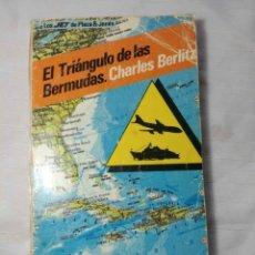 Libros de segunda mano: EL TRIANGULO DE LAS BERMUDAS DE CHARLES BERLITZ. Lote 174191237