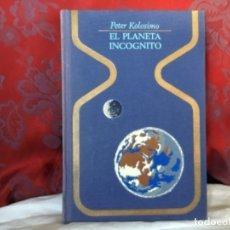 Libros de segunda mano: LIBRO EL PLANETA INCÓGNITO PETER KOLOSIMO. Lote 174197507