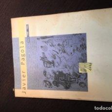 Libros de segunda mano: DIARIO JAVIER PAGOLA ARTISTA DONOSTIARRA. Lote 174223760