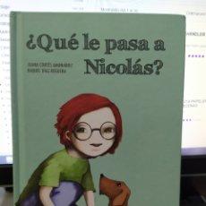 Libros de segunda mano: ¿QUÉ LE PASA A NICOLÁS?. Lote 174226129