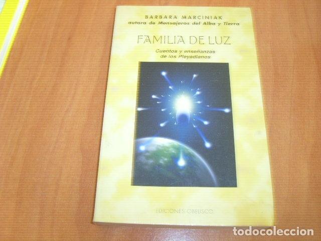 FAMILIA DE LUZ , CUENTOS Y ENSEÑANZAS DE LOS PLEYADIANOS , BARBARA MARCINIAK (Libros de Segunda Mano - Parapsicología y Esoterismo - Otros)