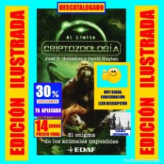 Libros de segunda mano: CRIPTOZOOLOGÍA - EL ENIGMA DE LOS ANIMALES IMPOSIBLES - JOSÉ G. GONZÁLEZ DAVID HEYLEN EDAF. Lote 112120671