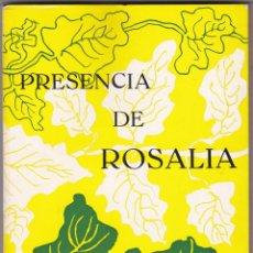 Libros de segunda mano: PRESENCIA DE ROSALIA. HOMENAXE NO NOVENTA CABODANO DO SEU PASAMENTO. VIGO, 1975. Lote 174244695