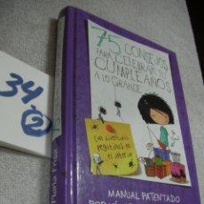 Libros de segunda mano: 75 CONSEJOS PARA CELEBRAR TU CUMPLEAÑOS A LO GRANDE. Lote 174246387