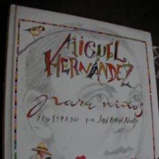 Libros de segunda mano: MIGUEL HERNANDEZ PARA NIÑOS. Lote 174246842