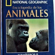 Libros de segunda mano: MAMIFEROS II. LIBRO Y DVD. ENCICLOPEDIA DE LOS ANIMALES. NATIONAL GEOGRAPHIC. ESTÁ EN MURCIA. Lote 174253574