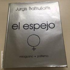 Libros de segunda mano: EL ESPEJO DE JURGIS BALTRUSAITIS. Lote 174255813