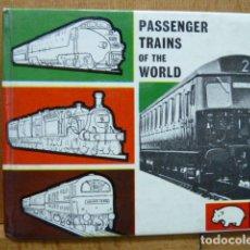 Libros de segunda mano: PASSENGER TRAINS OF THE WORLD -EDIT.HIPPO BOOKS 1962. Lote 174286445