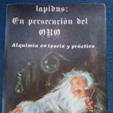 Libros de segunda mano: LAPIDUS ALQUIMIA EN TEORIA Y PRACTICA. Lote 174292399