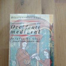 Libros de segunda mano: DICCIONARIO RAZONADO DEL OCCIDENTE MEDIEVAL. JAQUES LE GOFF Y JEAN-CLAUDE SCHMITT (EDS.). AKAL.. Lote 174293585