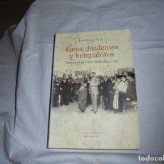 Libros de segunda mano: RAROS DISIDENTES Y HETERODOXOS.PERSONAJES DE XIXON ENTRE 1850 .LUIS MIGUEL PIÑERA.EDICIONES KRK 2010. Lote 174323119