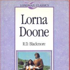Libros de segunda mano: LORNA DOONE - R.D. BLACKMORE. ED. LONGMAN- ESCRITO INGLES PAG 74 LL3030. Lote 174367547