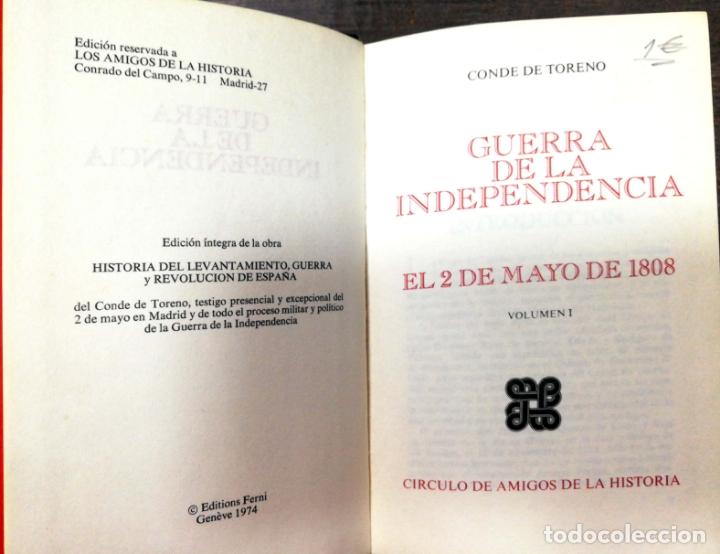 Libros de segunda mano: GUERRA DE LA INDEPENDENCIA. EL 2 DE MAYO DE 1808. CONDE DE TORENO. 1974. - Foto 2 - 174378224