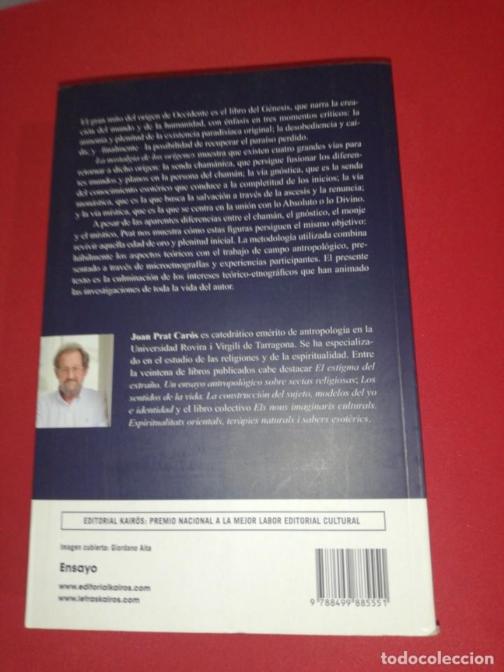 Libros de segunda mano: Joan prat, la nostalgia de los orígenes, chamanes, gnósticos, monjes y místicos - Foto 2 - 174422792