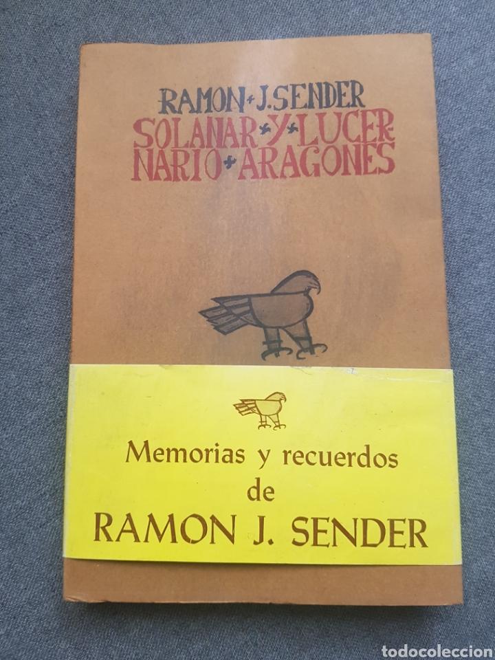 LIBRO RAMÓN J. SENDER SOLANAR Y LUCERNARIO ARAGONÉS EDICIONES DE HERALDO ARAGON ZARAGOZA 1978 (Libros de Segunda Mano (posteriores a 1936) - Literatura - Otros)