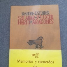 Libros de segunda mano: LIBRO RAMÓN J. SENDER SOLANAR Y LUCERNARIO ARAGONÉS EDICIONES DE HERALDO ARAGON ZARAGOZA 1978. Lote 174445133