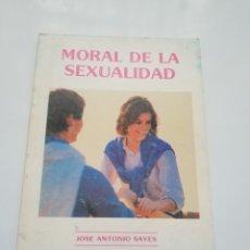 Libros de segunda mano: MORAL DE LA SEXUALIDAD.- JOSE ANTONIO SAYES. Lote 194272107