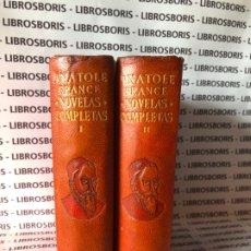 Libros de segunda mano: ANATOLE FRANCE - NOVELAS COMPLETAS - 2 TOMOS - AGUILAR. Lote 174467360
