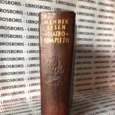 Libros de segunda mano: IBSEN - TEATRO COMPLETO - AGUILAR - OBRAS ETERNAS. Lote 189376155