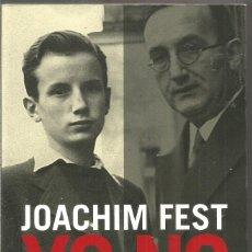 Libros de segunda mano: JOACHIM FEST. YO NO. TAURUS. Lote 174468719